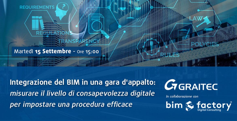 Integrazione del bim in una gara  d'appalto: misurare il livello di consapevolezza digitale per impostare una procedura efficace